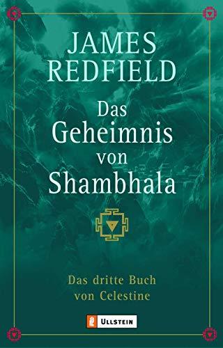 Das Geheimnis von Shambhala: Das dritte Buch von Celestine (Die Prophezeiungen von Celestine, Band 3