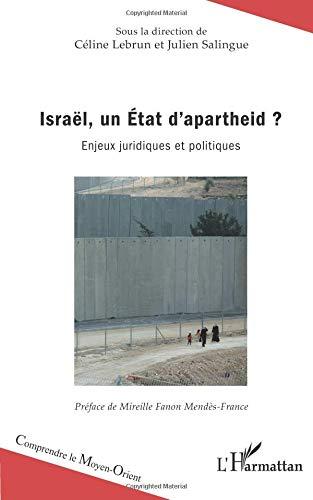 Israël, un Etat d'apartheid ?