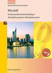 Wirtschaft für das kaufmännische Berufskolleg II: Wirtschaftsassistentin /Wirtschaftsassistent