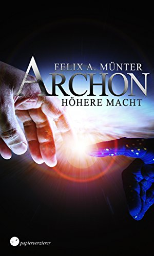 Höhere Macht: Science Fiction (Archon 2)