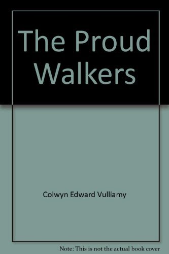 The Proud Walkers
