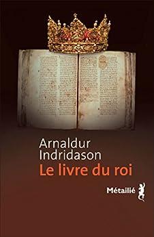 Le Livre du roi par [Indridason, Arnaldur]