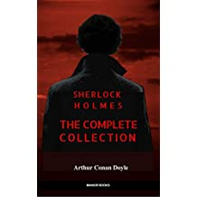Sherlock Holmes: The Complete Collection (Manor Books) (English Edition)
