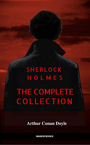Sherlock Holmes: The Complete Collection (Manor Books) (English ...
