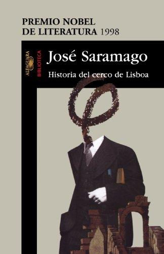 Historia del Cerco de Lisboa por Jose Saramago
