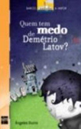 Quem Tem Medo De Demetrio Latov?