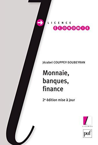 Monnaie, banques, finance (Licence) par Jézabel Couppey-Soubeyran