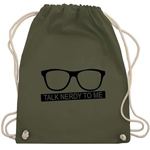 Nerds & Geeks - Talk Nerdy to me - schwarz - Unisize - Olivgrün - WM110 - Turnbeutel & Gym Bag