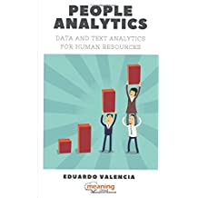 People Analytics. Data and Text Analytics for Human Resources