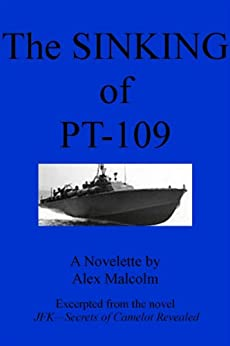 The Sinking of PT-109 (English Edition) di [Malcolm, Alex]