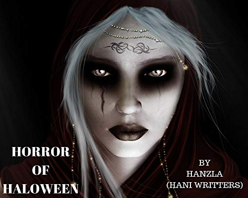 Horror of halloween: Hanzla (Hani Writers) (English ()