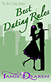 Best Dating Rules: A Romantic Comedy (The Best Girls Book 2)