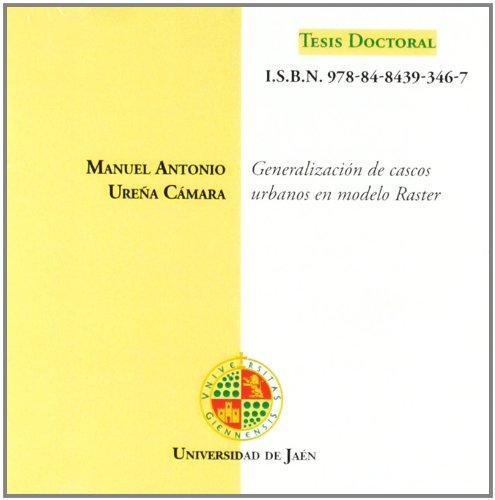 Generalización de cascos urbanos en modelo raster (CD Tesis, Band 73)