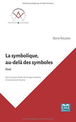 La symbolique, au-delà des symboles.: Essai par Boris Nicaise