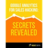 Google Analytics for sales hacking - Secret Revealed: Understand the MAGIC FORMULA of online business success & Answer the TWO MOST IMPORTANT Questions in digital marketing (English Edition)