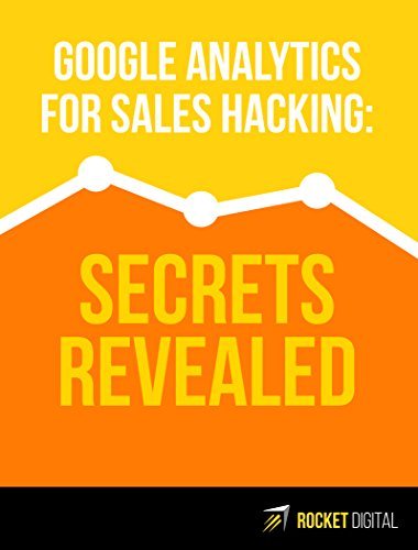 google-analytics-for-sales-hacking-secret-revealed-understand-the-magic-formula-of-online-business-s