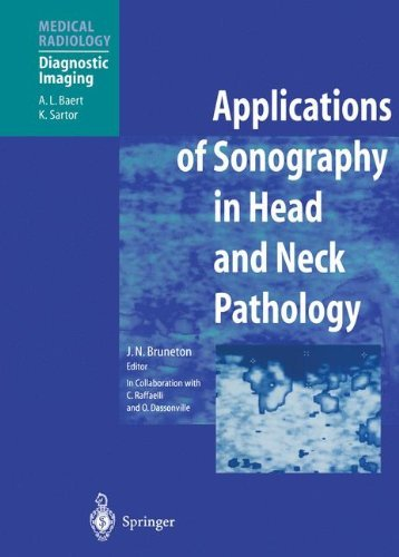 Applications of Sonography in Head and Neck Pathology (Medical Radiology / Diagnostic Imaging) (2014-09-12)