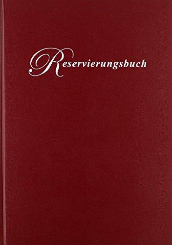 rido/idé 702730329 Reservierungsbuch, 1 Seite = 1 Tag, 210 x 297 mm, Balacron-Einband bordeaux, Kalendarium immerwährend