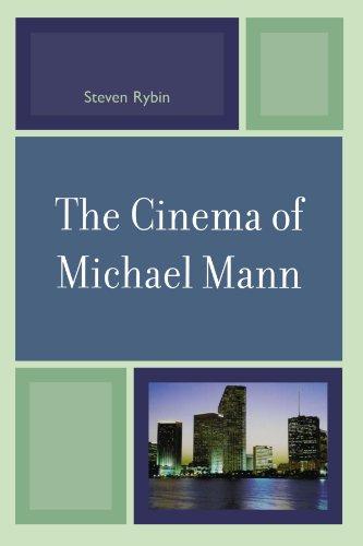 The Cinema of Michael Mann (Genre Film Auteurs)