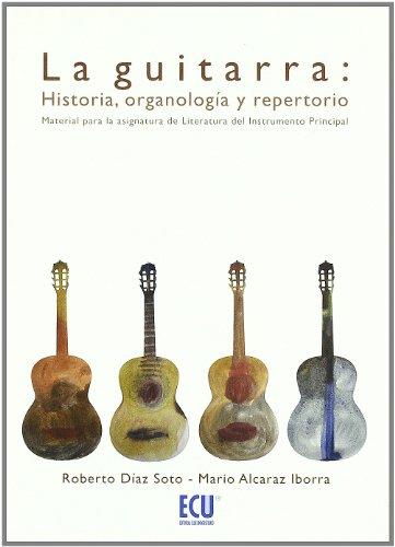 La guitarra: Historia, organología y repertorio por Mario Alcaraz Iborra