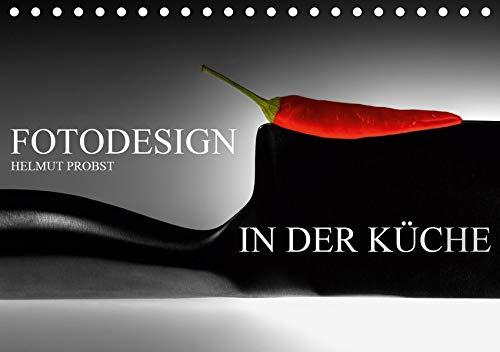 Fotodesign in der Küche / CH-Version (Tischkalender 2021 DIN A5 quer): Dinge des Alltags aus der Sicht eines Fotodesigners (Monatskalender, 14 Seiten ) (CALVENDO Kunst)