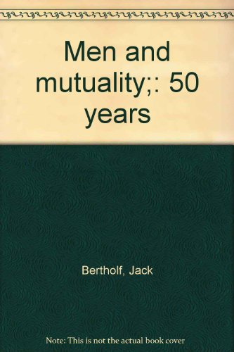 men-and-mutuality-50-years