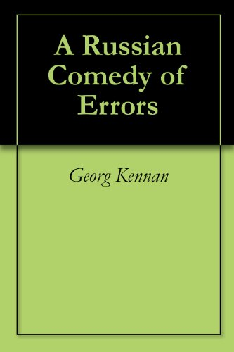 A Russian Comedy of Errors (English Edition)