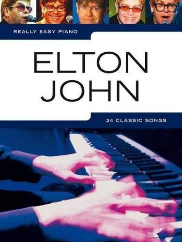 Really Easy Piano Elton John -For Piano-: Noten, Sammelband für Klavier (Elton John Sheet Music Piano)