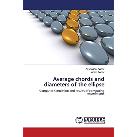 Average chords and diameters of the ellipse: