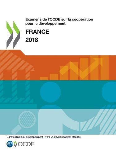 Examens de l'Ocde Sur La Coopération Pour Le Développement Examens de l'Ocde Sur La Coopération Pour Le Développement: France 2018