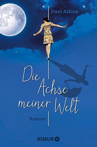 die-achse-meiner-welt-roman