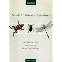Small Freshwater Creatures (Natural History Pocket Guides) by Lars-Henrik Olsen (2001-06-07)