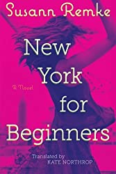 New York for Beginners by Susann Remke (2015-08-04)