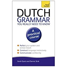 [(Dutch Grammar You Really Need to Know: Teach Yourself)] [Author: Gerdi Quist] published on (March, 2014)
