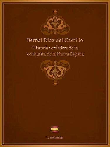 Historia verdadera de la conquista de la Nueva España eBook ...