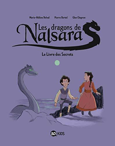 Dragons de Nalsara, Tome 02: Le livre des secrets
