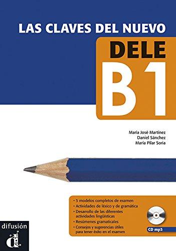 Las claves del nuevo. Dele B1. Libro de alumno. Per le Scuole superiori. Con CD Audio. Con espansione online