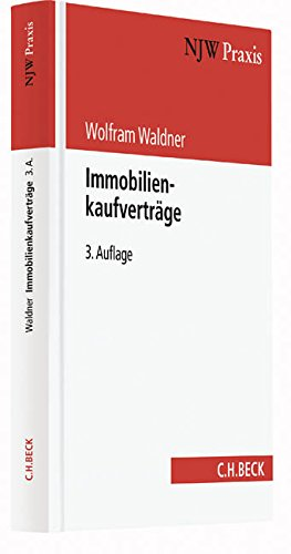 Immobilienkaufverträge (NJW-Praxis, Band 69)