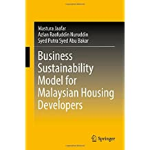Business Sustainability Model for Malaysian Housing Developers