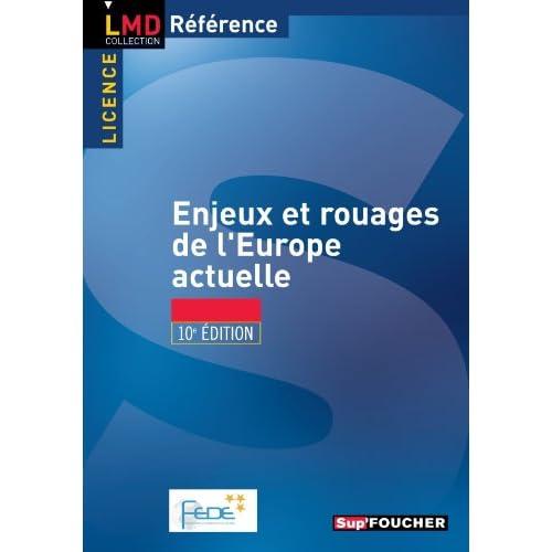 Enjeux et rouages de l'europe actuelle 10e édition