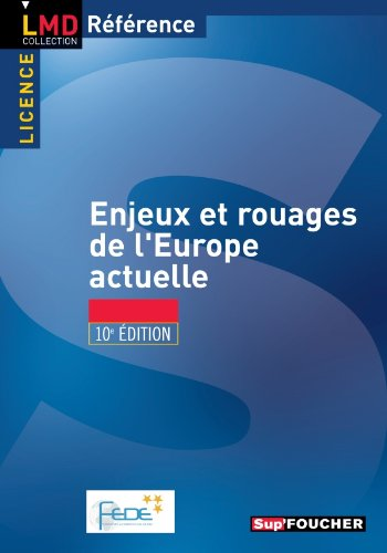 Enjeux et rouages de l'europe actuelle 10e édition par Patrice Bellanger