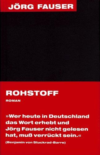 Buchseite und Rezensionen zu 'Rohstoff (Jörg-Fauser-Edition 2)' von Benjamin von Stuckrad-Barre