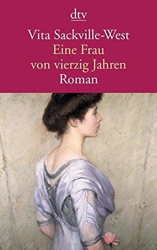 Eine Frau von vierzig Jahren: Roman