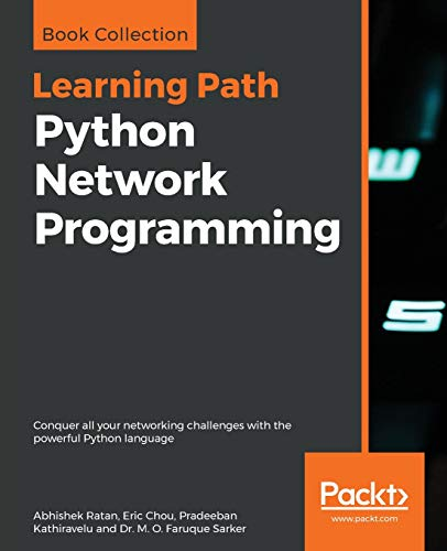 Python Network Programming: Conquer all your networking challenges with the powerful Python language