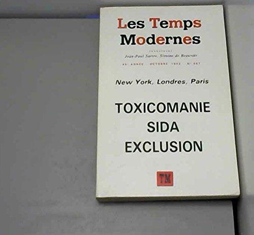Temps moderne n 567 : Toxicomanie, Sida, Exclusion (octobre 1993)