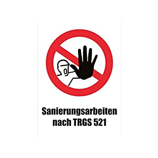 Asup Warning Sign Restoration Work After Trgs 521