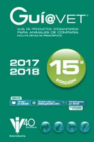 GuíaVet ANIMALES DE COMPAÑÍA: Guía de productos zoosanitarios para animales de compañía - Libros de veterinaria - Editorial Servet