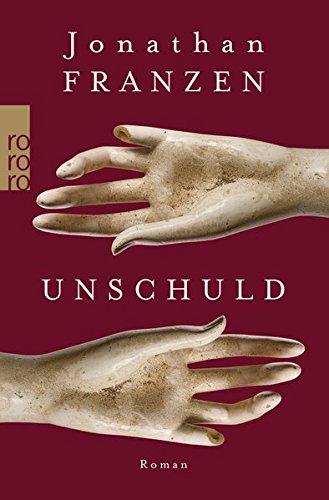 Buchseite und Rezensionen zu 'Unschuld' von Jonathan Franzen