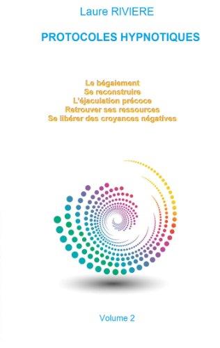 Protocoles Hypnotiques: Volume 2 par Laure Rivière