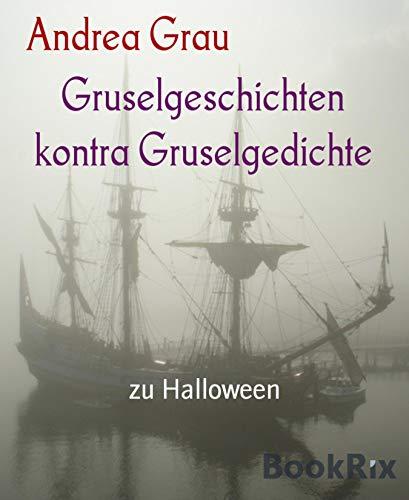 Gruselgeschichten kontra Gruselgedichte: zu Halloween